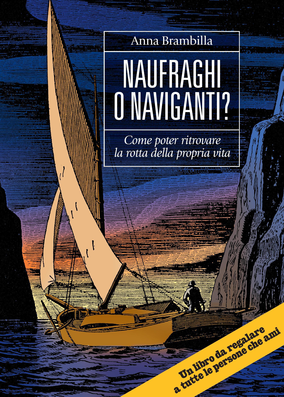 Naufraghi o Naviganti? Ebook